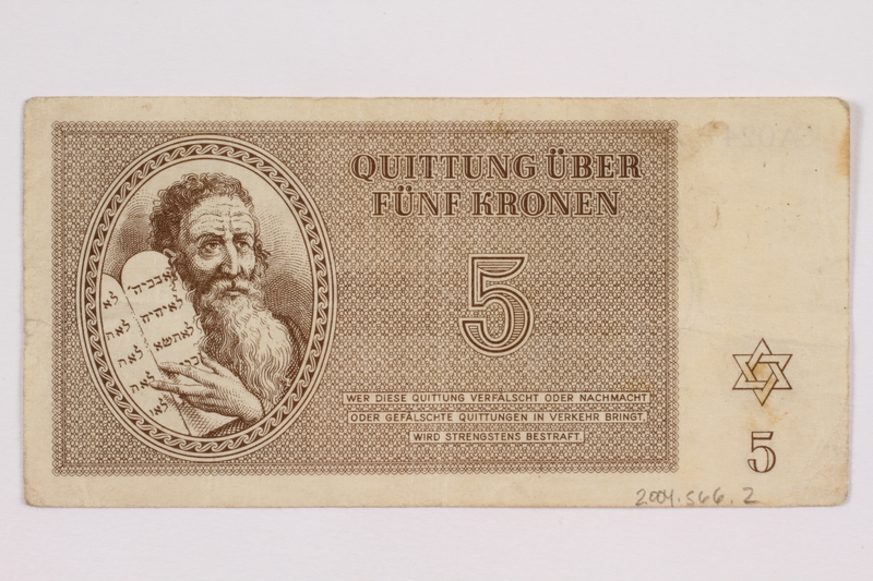 2004.566.2 front Theresienstadt ghetto-labor camp scrip, 5 kronen note, issued to a German Jewish inmate