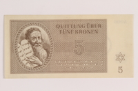 2005.522.3 front Theresienstadt ghetto-labor camp scrip, 5 kronen note, issued to a German Jewish inmate  Click to enlarge