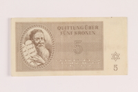 2005.517.17 front Theresienstadt ghetto-labor camp scrip, 5 kronen note  Click to enlarge