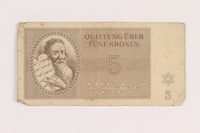 2005.517.20 front Theresienstadt ghetto-labor camp scrip, 5 kronen note  Click to enlarge