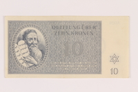 2005.517.26 front Theresienstadt ghetto-labor camp scrip, 10 kronen note  Click to enlarge