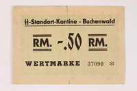 2003.413.34 front Buchenwald concentration camp scrip, -.50 Reichsmark note, inscribed by an inmate  Click to enlarge