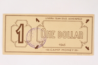 2003.413.37 back Scheinfeld Displaced Persons Camp scrip, 1 dollar note  Click to enlarge