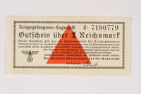 2003.413.40 front German Prisoner of War camp general issue currency, kriegsgefangenen lagergeld, 1 Reichsmark  Click to enlarge