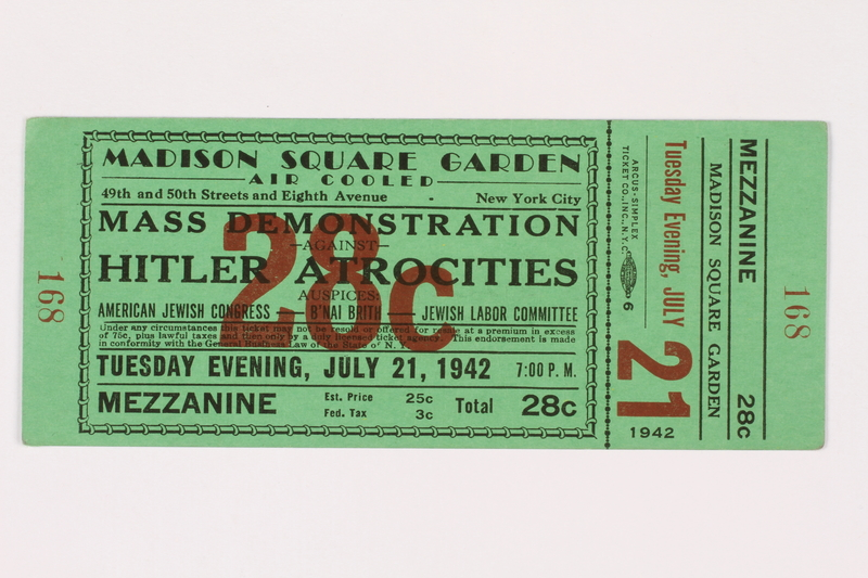 2015.512.1 front Green admission ticket for an anti-Nazi rally in Madison Square Garden