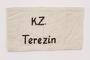 Armband hand printed K.Z. Terezin worn by a Jewish prisoner