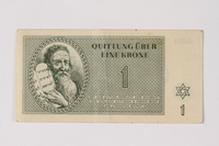 2001.3.8 front Theresienstadt ghetto-labor camp scrip, 1 kronen, owned by a former Czech Jewish inmate  Click to enlarge