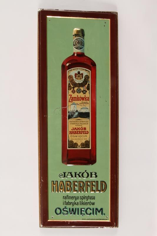 1999.129.5 front Sign advertising the Haberfeld liquor factory in Oświęcim