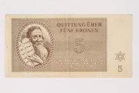 2002.436.49 front Theresienstadt ghetto-labor camp scrip, 5 kronen note  Click to enlarge