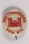 302nd Engineers 77th Division pin