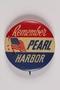 """""""Remember Pearl Harbor"""" pin"""