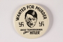Hitler Wanted for Murder pin