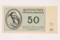 2006.51.2 front Theresienstadt ghetto-labor camp scrip, 50 kronen note, owned by a child inmate  Click to enlarge