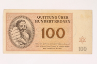 2006.51.3 front Theresienstadt ghetto-labor camp scrip, 100 kronen note, owned by a child inmate  Click to enlarge