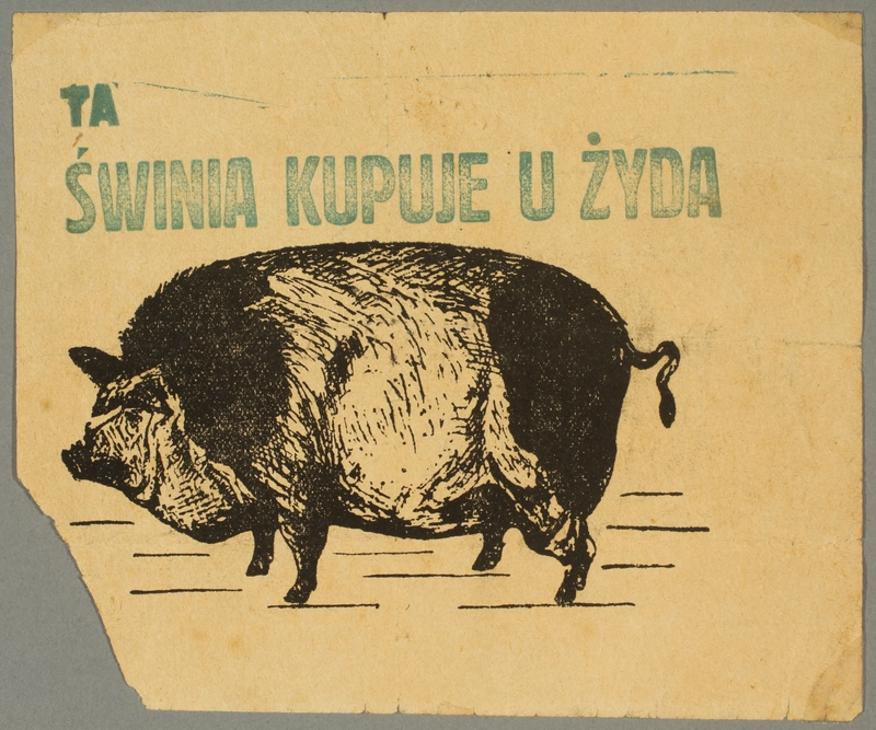 2016.184.207 front Flier of a pig captioned: This Pig Buys from a Jew