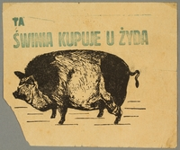 2016.184.207 front Flier of a pig captioned: This Pig Buys from a Jew  Click to enlarge