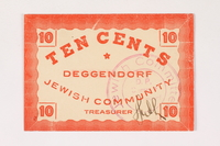 2007.162.4 front Deggendorf displaced persons camp scrip, 10-cent note, acquired by a former director  Click to enlarge