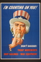 Security of War Information Campaign poster of Uncle Sam with his finger to his lips asking for silence