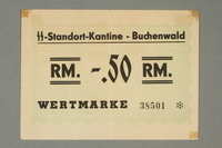 2016.136.1 front Buchenwald Standort-Kantine concentration camp scrip, .50 Reichsmark, found by a US soldier  Click to enlarge
