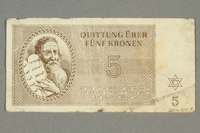 2016.458.8 back Theresienstadt ghetto-labor camp scrip, 5 kronen note  Click to enlarge