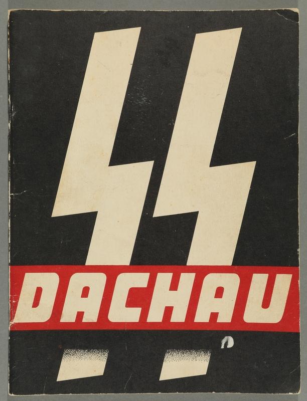 2016.184.707_front Dachau / [composition, Alfred L. Howes ; art work, John S. Denney ; copy preparation, Charles W. Denney].