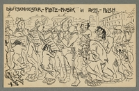 2016.184.721 front WWI postcard of Jews holding music for Germans marching into Russia  Click to enlarge