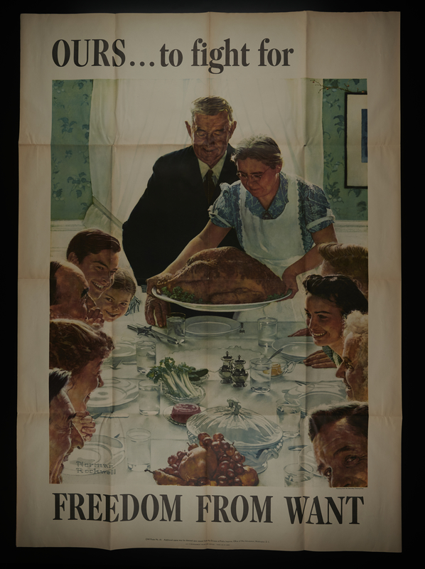 2016.201.3 front US war bonds poster with Rockwell painting of Thanksgiving dinner to promote freedom from want