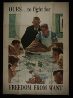 2016.201.3 front US war bonds poster with Rockwell painting of Thanksgiving dinner to promote freedom from want  Click to enlarge