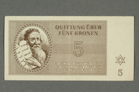2016.184.815 front Theresienstadt ghetto-labor camp scrip, 5 kronen note  Click to enlarge