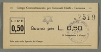2016.184.828 front Cremona civilian internment scrip, 0.50 lire note, stamped with a Star of David  Click to enlarge
