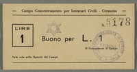 2016.184.829 front Cremona civilian internment scrip, 1 lire note, stamped with a Star of David  Click to enlarge