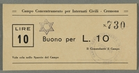 2016.184.832 front Cremona civilian internment scrip, 10 lire note, stamped with a Star of David  Click to enlarge