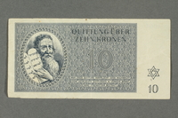2016.184.820 front Theresienstadt ghetto-labor camp scrip, 10 kronen note  Click to enlarge
