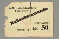 2016.379.1 front Buchenwald Aussenkommando scrip, -.50 Reichsmark issued to an inmate  Click to enlarge