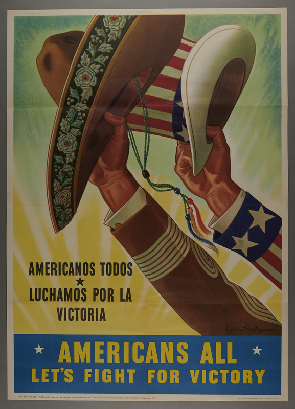 2015.562.17 front Bilingual poster encouraging wartime unity of Mexico and America and all American citizens regardless of nationality