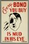 US buy war bonds poster of mud thrown in Hitler's face