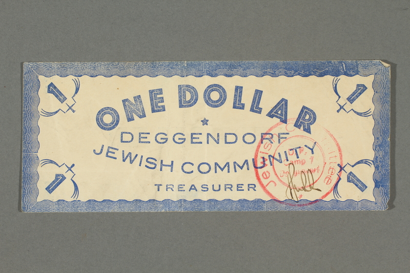 2016.496.13 front Deggendorf displaced persons camp scrip, 1 dollar note, acquired by a former German Jewish prisoner