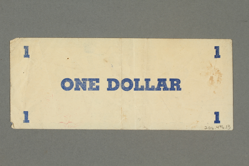2016.496.13 back Deggendorf displaced persons camp scrip, 1 dollar note, acquired by a former German Jewish prisoner