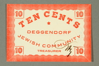 2011.447.11.8 front Deggendorf displaced persons camp scrip, 10 cents, acquired by a US soldier  Click to enlarge