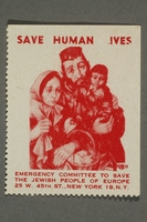 2017.227.37 front US poster stamp encouraging people to donate to a humanitarian organization  Click to enlarge