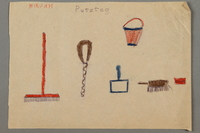 "2016.527.26 front Drawing of cleaning items entitled ""Putztag"" (Cleaning Day) created by a Jewish Austrian child  Click to enlarge"