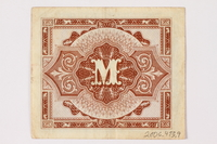 2006.473.9 back Allied Military Authority currency, German 1 mark, acquired by a female forced laborer  Click to enlarge