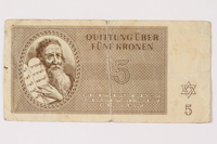 2006.473.10 front Theresienstadt ghetto-labor camp scrip, 5 kronen note, acquired by a female forced laborer  Click to enlarge