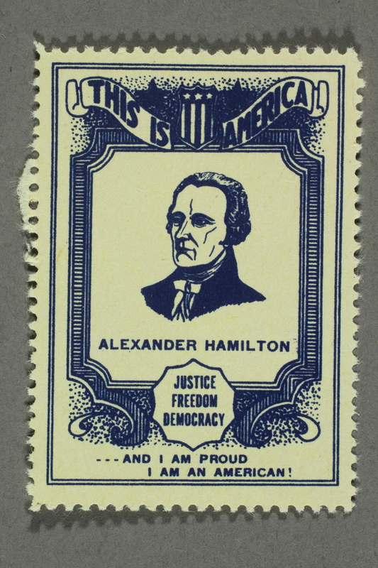 2018.233.16 front Patriotic American poster stamp with a portrait of Alexander Hamilton