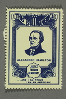 2018.233.16 front Patriotic American poster stamp with a portrait of Alexander Hamilton  Click to enlarge