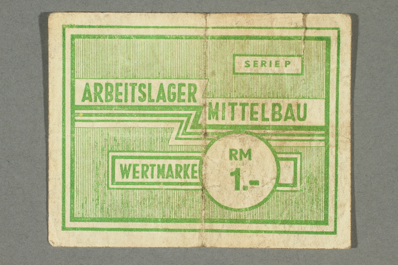 2017.639.15 front Mittelbau forced labor camp scrip, 1 Reichsmark note