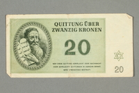 2016.552.27 front Theresienstadt ghetto-labor camp scrip, 20 kronen note, belonging to a German Jewish woman  Click to enlarge