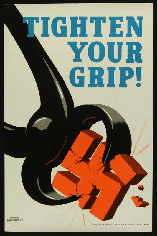 2018.370.3 front British World War II poster with a pair of gripper pliers crushing a swastika