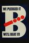 We Pledged It We'll Beat It!