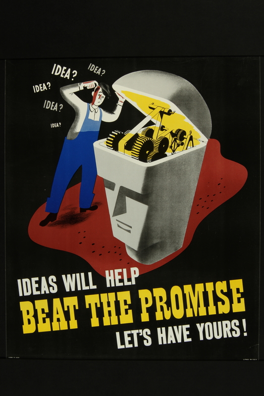 2018.370.6 front American World War II beat the promise poster encouraging workers to share ideas